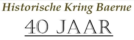 40 jaar Historische Kring Baerne